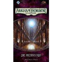 Arkham Horror: LCG - Die Archivstadt • Mythos-Pack...